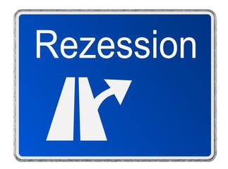 Autobahnschild Wirtschaft Rezession