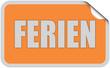 Sticker orange eckig curl oben FERIEN