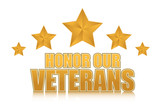 honor our veterans gold illustration sign design on white
