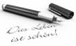 Das Leben ist schön! - Stift Konzept