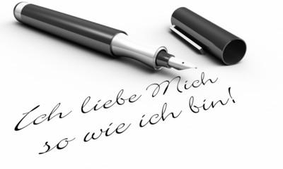 Ich liebe Mich so wie ich bin! - Stift Konzept