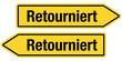 2 Pfeilschilder gelb RETOURNIERT