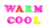warm and cool written in fridge magnets