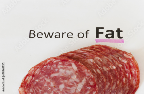 Beware of Fat