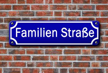 Strassenschild - Familien Straße