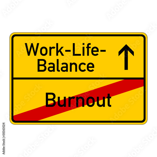 ortsschild work-life-balance burnout I
