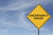 """Uncertainty Ahead"" Sign"
