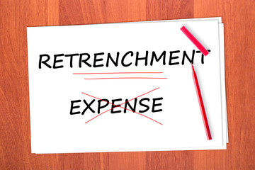 Chose the word RETRENCHMENT, crossed out the word EXPENSE