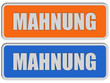 2 Sticker orange blau rel MAHNUNG