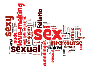 """SEX"" Tag Cloud (erotic passion sexual love making sexy sensual)"