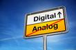 Digital Analog Umstieg