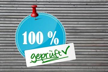 Prüfsiegel 100% geprüft auf Holzwand