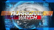 Hurricane Watch - Title Graphics