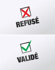 réponse : accepté, validé et refusé