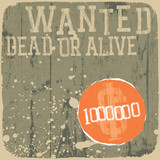 Wanted! Dead or alive. Retro styled poster. poster