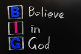 Acronym of BIG - Believe in God poster