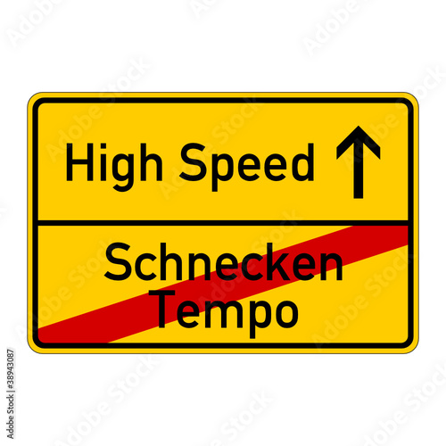 ortsschild schneckentempo high speed I