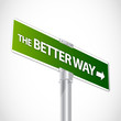 Better way sign