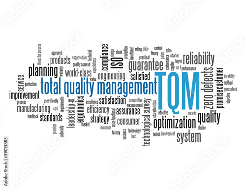 """TOTAL QUALITY MANAGEMENT"" Tag Cloud (reliability customer tqm)"