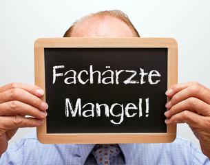 Fachärzte Mangel !