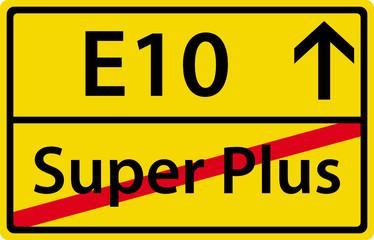 E10 - Super Plus Ortsausgangsschild Zeichen