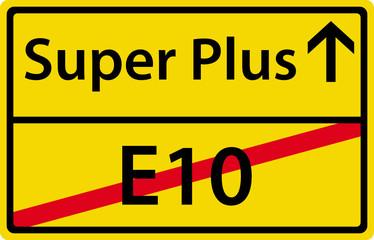 Super Plus - E10 Ortsausgangsschild Zeichen