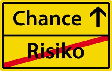 Chance Risiko Schild Zeichen Symbol