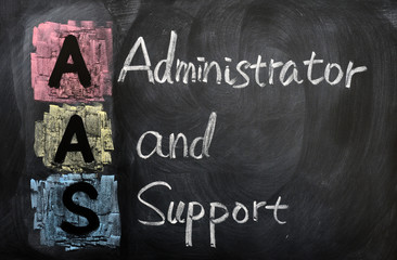Acronym of AAS for administrator and support