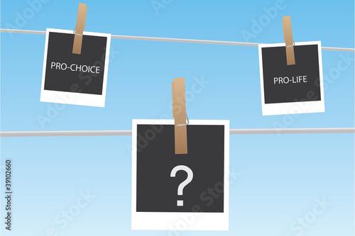 Pro-life or Pro-choice