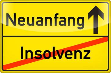 Schild Neuanfang / Insolvenz