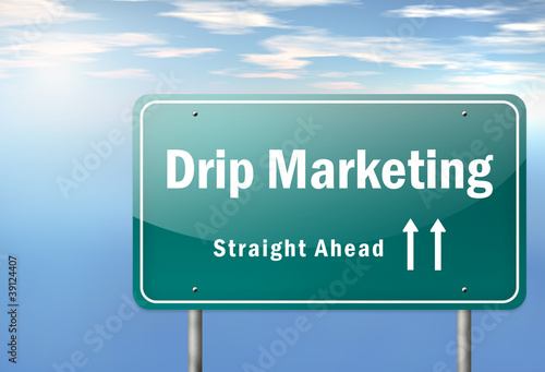 "Highway Signpost ""Drip Marketing"""