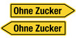 2 Pfeilschilder gelb OHNE ZUCKER