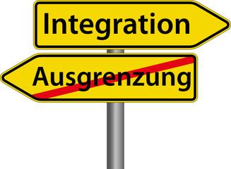 Integration anstatt Ausgrenzung Schild Zeichen