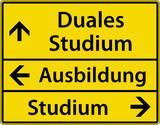 Fototapety Duales Studium - Ausbildung - Studium Schild