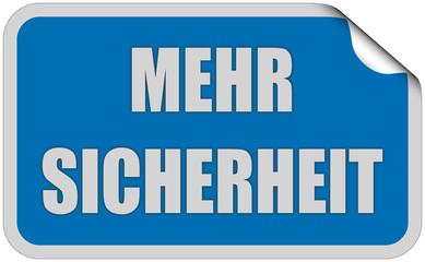 Sticker blau eckig curl oben MEHR SICHERHEIT