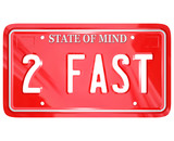 2 Fast Words on Red Vanity License Plate Speedy Driver