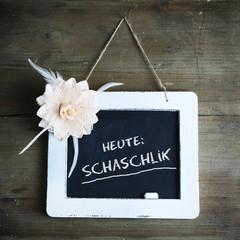 Heute: Schaschlik
