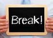 Break !
