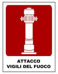 Cartello attacco autopompa Vigili del Fuoco