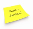Notizzettel - Positiv denken!