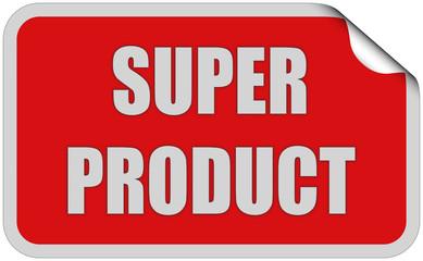 Sticker rot eckig curl oben SUPER PRODUCT