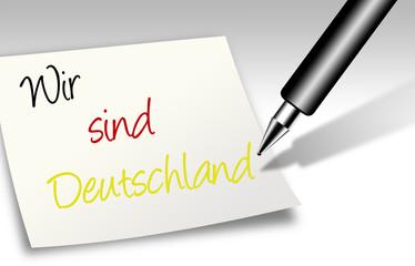 Notiz  - Wir sind Deutschland