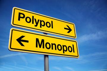 Verkehrschild Polypol und Monopol