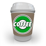 Coffee Plastic Cup Morning Java Drink Caffeine poster