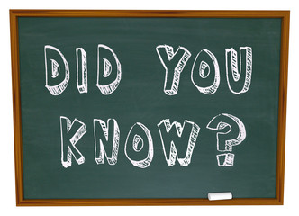 Did You Know Words on Chalkboard Information Knowledge
