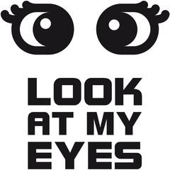 look_at_my_eyes