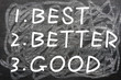 Best,better and good
