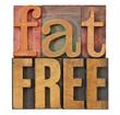fat free in letterpress wood type