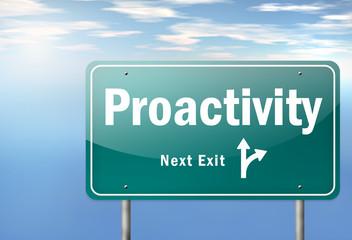 """Highway Signpost """"Proactivity"""""""