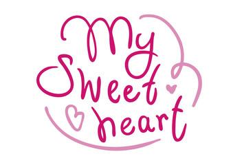 Рукописная надпись My Sweetheart